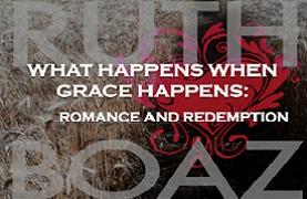 What Happens When Grace Happens: Romance & Redemption (February 8, 2015)