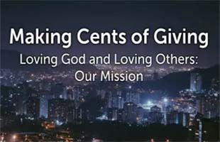 Loving God and Loving Others-Our Mission (August 5, 2018)