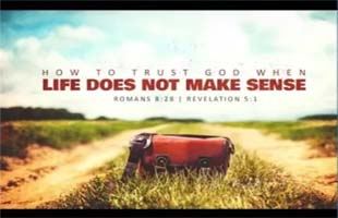 How To Trust God When…(September 2, 2018)