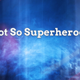 Elk Grove Church of Christ  'Not So Superheroes' (4-28-2019)